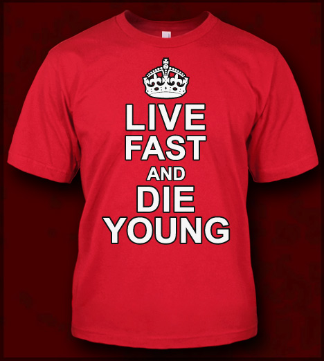 Very LIVE FAST AND DIE YOUNG T-SHIRT - JERSEY SHORE T-SHIRTS FOR GUIDOS  PQ69